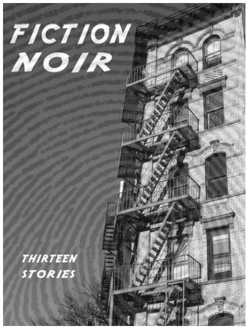 Noir Crime Fiction Fiction Noir Thirteen Stories