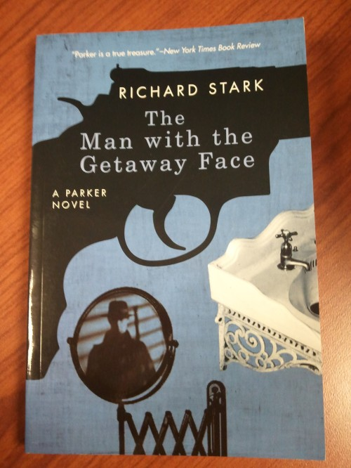 Noir Crime Fiction The Man With The Getaway Face by Richard Stark