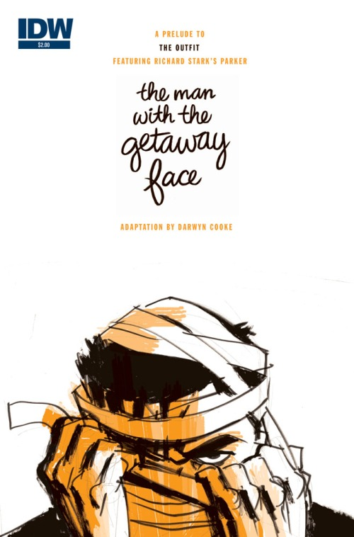 Noir Crime Fiction The Man With The Getaway Face Darwyn Cooke
