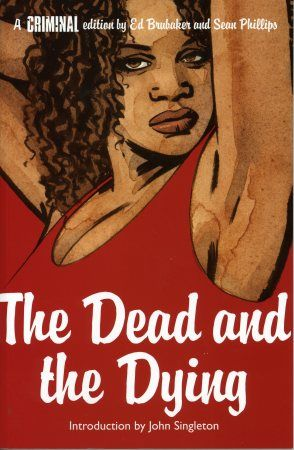 Noir Comics Criminal The Dead and The Dying Cover