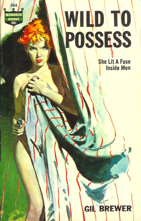 Wild to Possess by Gil Brewer Cover by Robert Maguire