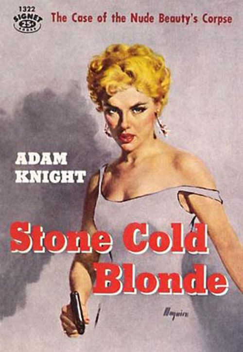 Stone Cold Blonde by Adam Knight Cover by Robert Maguire
