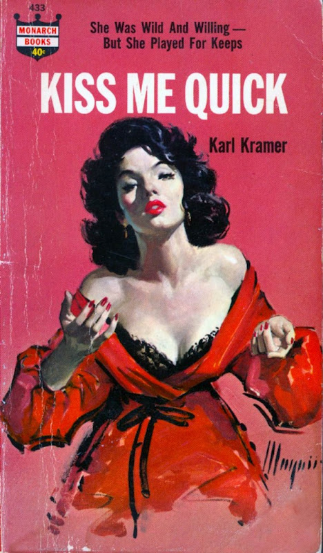 Kiss Me Quick by Karl Kramer Cover by Robert Maguire