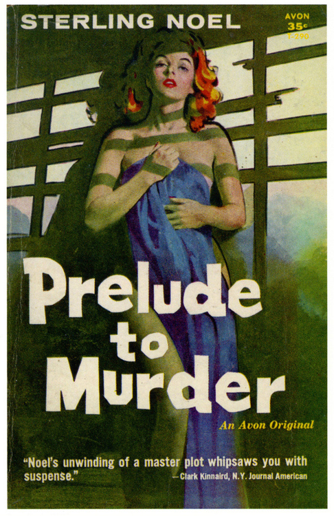 Prelude to Murder by Sterling Noel Cover by Robert Maguire