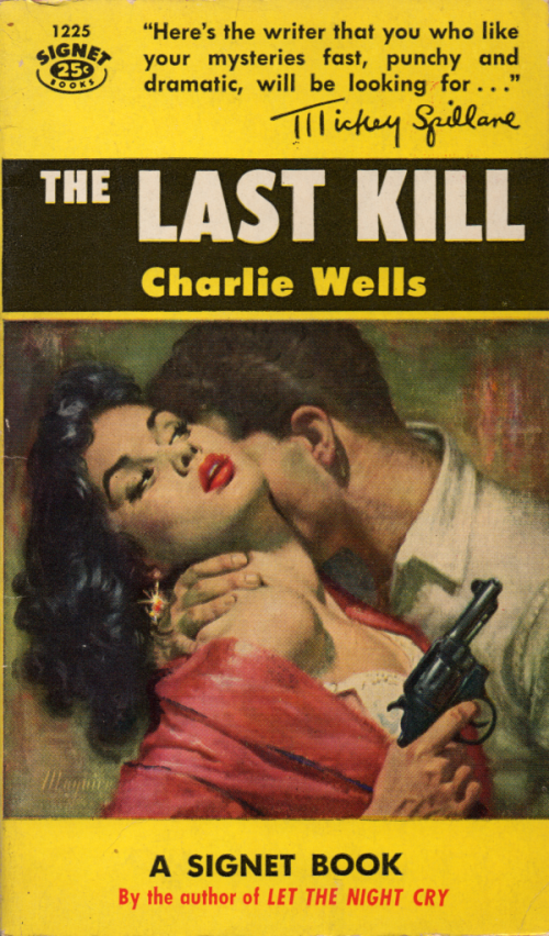 The Last Kill by Charlie Wells Cover by Robert Maguire
