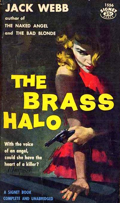 The Brass Halo by Jack Webb Cover by Robert Maguire